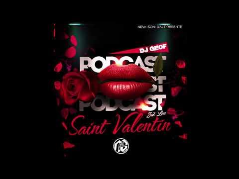 Dj Geof - Podcast Zouk Love Saint-Valentin (2019)