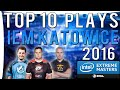CS:GO - Top 10 Plays from IEM Katowice 2016 I ft. Olofmeister,FalleN,Snax & More!