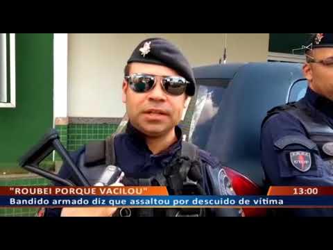 DFA - Bandido armado diz que assaltou por descuido de vítima