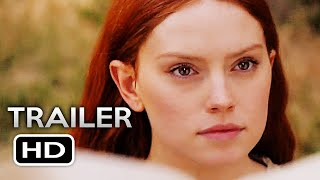 OPHELIA Official Trailer (2019) Daisy Ridley, Naomi Watts Drama Movie HD