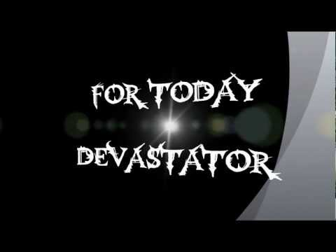 For Today: Devastator Lyric Video