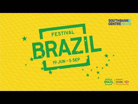 Festival Brazil at Southbank Centre