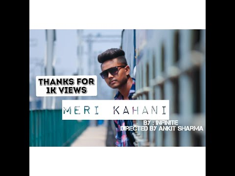 meri-kahani-||-infinite-||-directed-by-ankit-sharma-||-prod.-by-bnb-beats