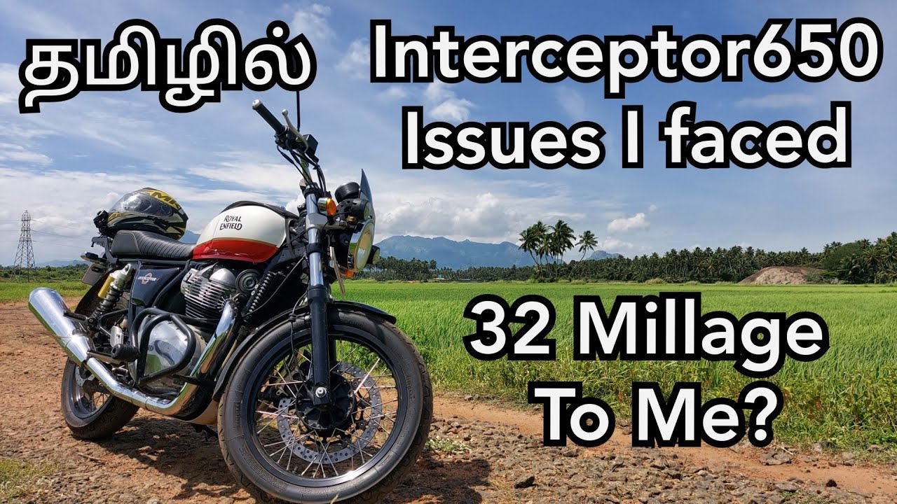 Interceptor650 ISSUES I Faced Till Date | Royal Enfield | Interceptor650 | Tamil | gokul g