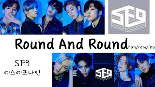 SF9 #에스에프나인 - Round And Round (han/rom/ina)