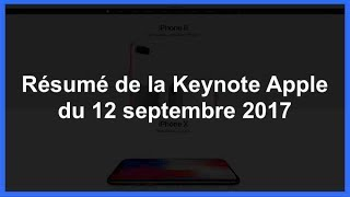Résumé de la Keynote Apple du 12 septembre 2017