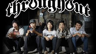 Throughout (Melodic Hardcore Band from Yogyakarta with Female Vocal) - Demise Desire