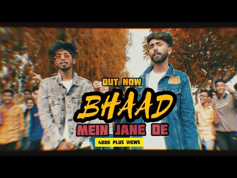 "BHAAD MEIN JANE DE I BELLA × RV JANAAB | MUSIC VIDEO ""DKAWseason"" 2019 | (prod. Theskybeats)"