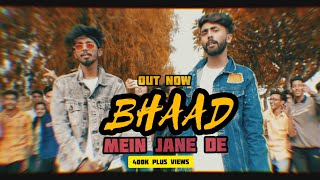 Download lagu BHAAD MEIN JANE DE I M-ZEE BELLA × RV JANAAB | MUSIC VIDEO | DKAW SEASON 2019 | (prod. theskybeats)