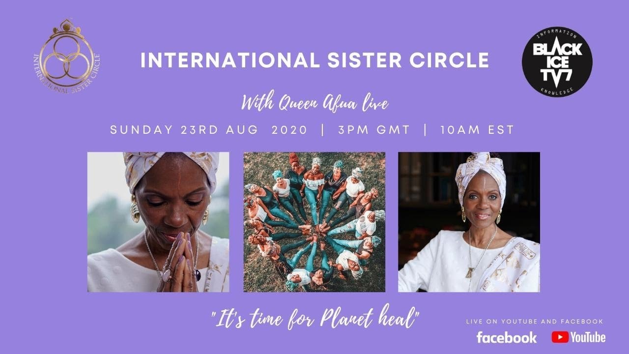 QUEEN AFUA WITH THE INTERNATIONAL SISTER CIRCLE PLANET HEAL