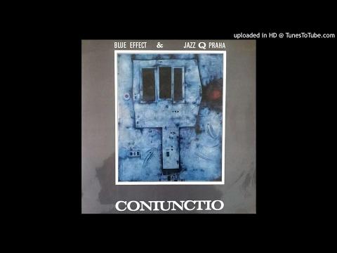 Blue Effect & Jazz Q Praha ► Coniunctio II [HQ Audio] 1970