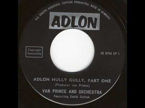 VAN PRINCE AND ORCHESTRA Adlon Hully Gully - Part One ADLON