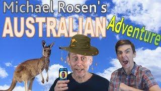 Michael Rosen's Australian Adventure (world tour collab entry)