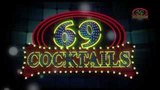 69 Cocktails