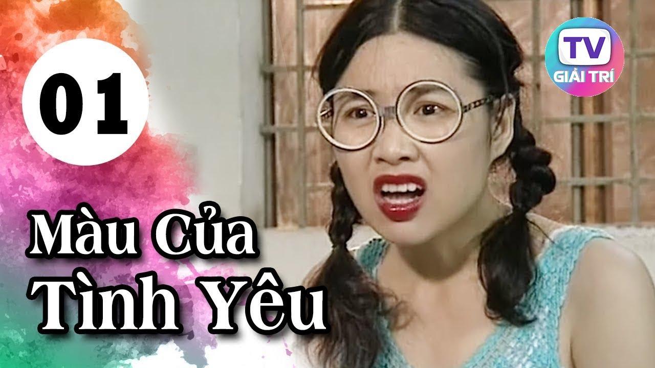 Màu Của Tình Yêu – Tập 1 | Giải Trí TV Phim Việt Nam 2020
