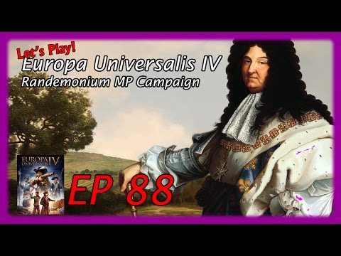 The Randemonium Campaign (MP), a Let's Play Europa Universalis IV! Ep 88