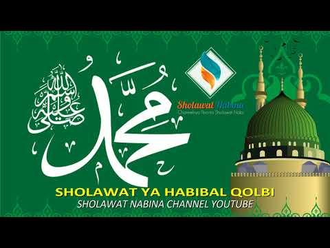 SHOLAWAT TERMERDU - Ya Habibal Qolbi Versi Baru - Sholawat Baper | Sholawat Nabina