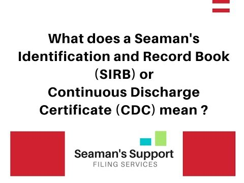 What is the Meaning of CDC or Continuous Discharge Certificate or Seaman's Record Book ?