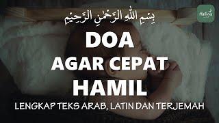 Download Doa Agar Cepat Hamil   Amalan Harian Mohon Dikarunai Keturunan Sesuai Al Qur'an