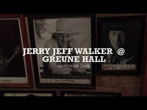JERRY JEFF WALKER AT GRUENE HALL WITH DJANGO WALKER