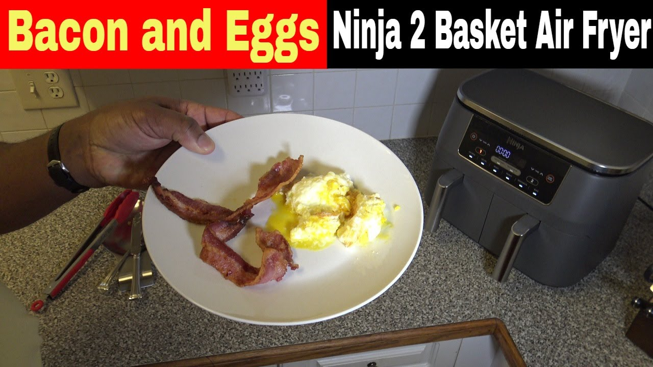 Air Fried Bacon and Eggs