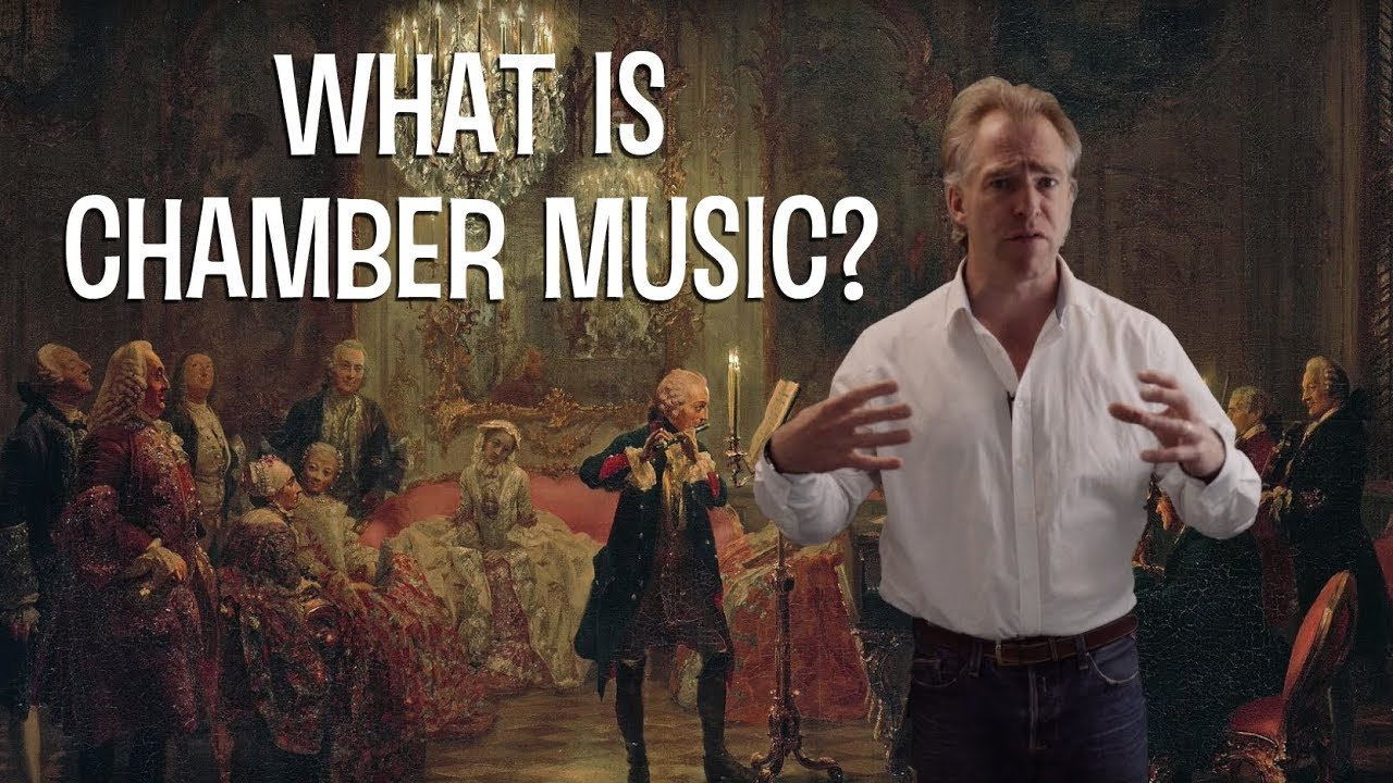 What is Chamber Music?