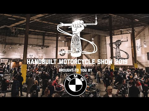 Handbuilt Motorcycle Show 2019 Recap! // Brought to you by BMW Motorrad