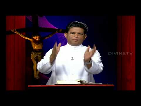 Fr. Mathew Elavunkal VC. Present your bodies as a living sacrifice.( Malayalam) Divine TV.....