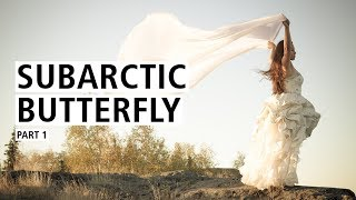 Subarctic Butterfly, Part I