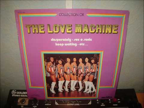 THE LOVE MACHINE     JUST FOR A THRILL