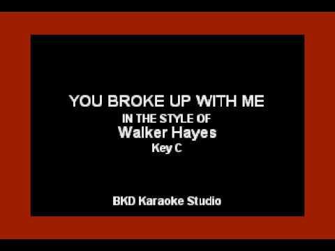 Walker Hayes - You Broke Up With Me (Karaoke Version)