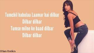 Dilbar Arabic Version- (Lyrics) : Nora Fatehi Ft. Fnaire