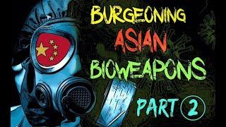 Burgeoning Bio Weapons  Part 2: Chinese Bio Research, SARS & Wuhan Coronavirus