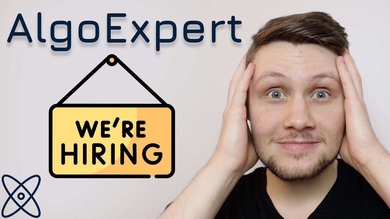 AlgoExpert Is Hiring!