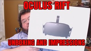 OCULUS RIFT UNBOXING AND FIRST IMPRESSIONS