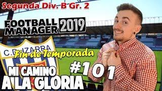 PARTIDO FINAL   CD Izarra   #101 Segunda División B FM 2019 Football Manager Español