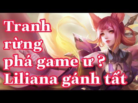Làm sao để gánh bọn tranh rừng phá trận với Liliana - Tân nguyệt mỵ li | Top 1 Liliana