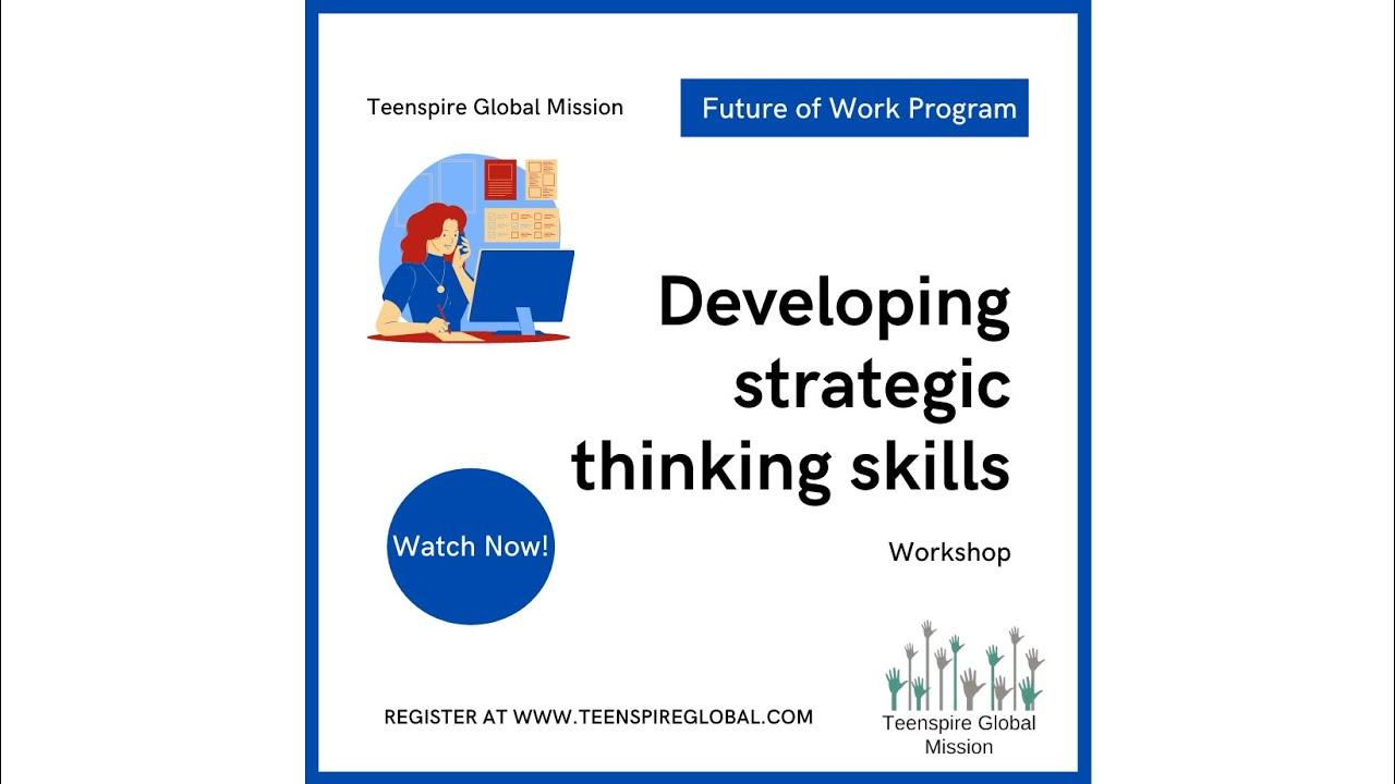 Future of Work: Developing Strategic Thinking Skills