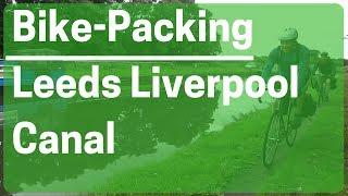 Bikepacking Leeds Liverpool Canal