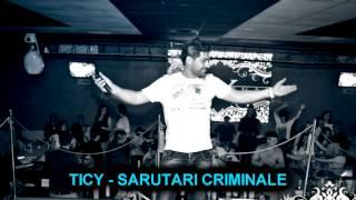 TICY - Sarutari criminale ( COVER Trupa Maxim )