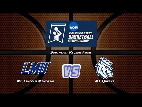 NCAA Division II Men's Basketball Southeast Regional Final - #1 Queens vs #2 Lincoln Memorial