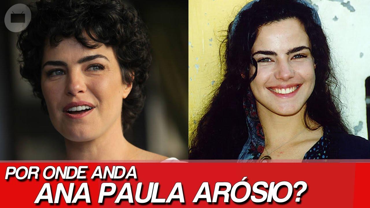 Por Onde Anda Ana Paula Arósio As Polêmicas De Ana