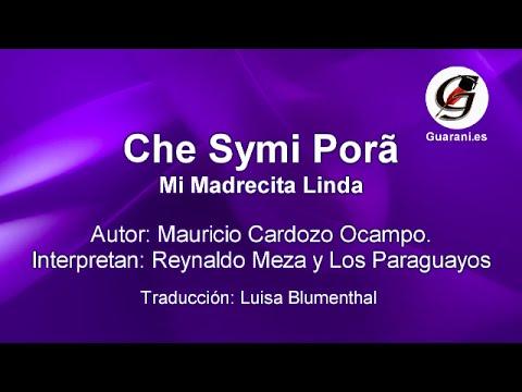 Che Symi Porã Música A La Madre Letra En Guaraní Y Castellano