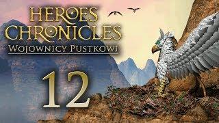 JAK BYĆ WOŹNYM [#12] Heroes Chronicles: Wojownicy Pustkowi
