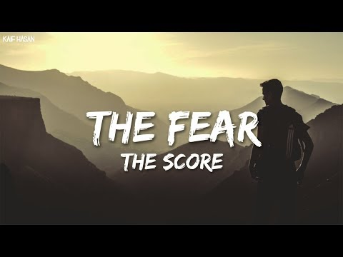 The Fear - The Score (Lyric Video)