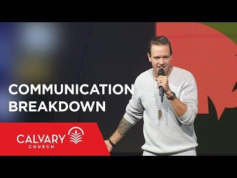 Communication Breakdown - Nate Heitzig