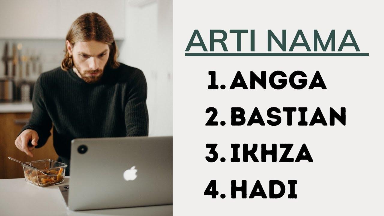 Arti Nama Angga, Bastian, Ikhza, Hadi