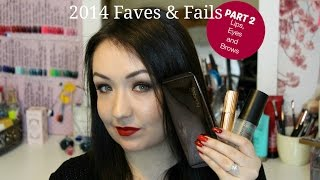 2014 Beauty Favourites and Fails! Part 2: Lipstick, Lip Liner, Eyeshadow, Eyeliner, Mascara, Brows Thumbnail