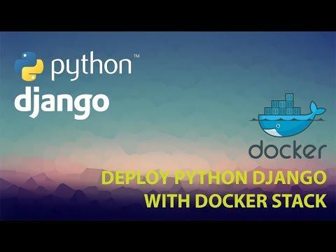 Deploying Python Django App with Docker Stack (Compose) - Journey 2