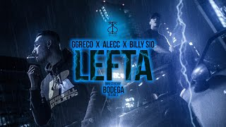 Alecc & Ggreco feat. Billy Sio - LEFTA (official music video)